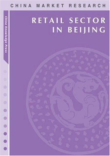 9789814163248: Retail Sector in Beijing: Market Research Reports