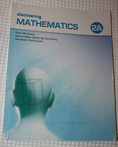 9789814176682: Discovering Mathematics, Level 2A: Textbook by Chow Wai Keung (2008) Paperback
