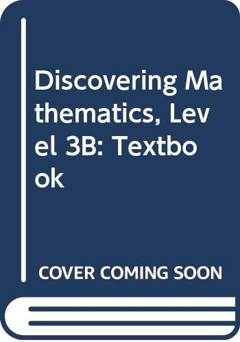 Title: Discovering Mathematics Level 3B Textbook