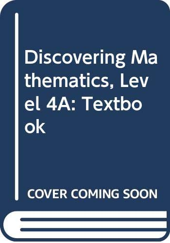 9789814176729: Discovering Mathematics, Level 4A: Textbook