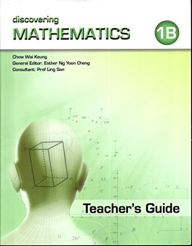 Discovering Mathematics, Level 1B Teacher's Guide: Chow Wai Keung