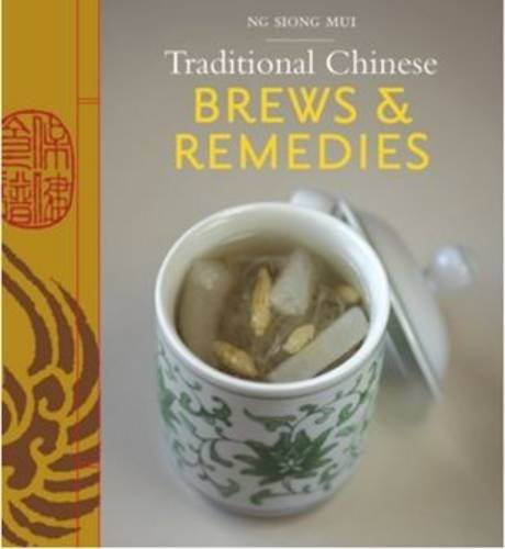 9789814189262: Traditional Chinese Brews & Remedies