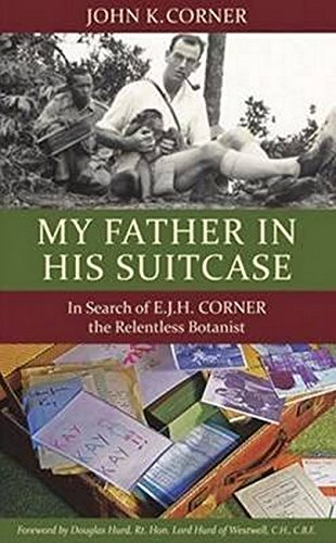 My Father in His Suitcase: Corner, John K.