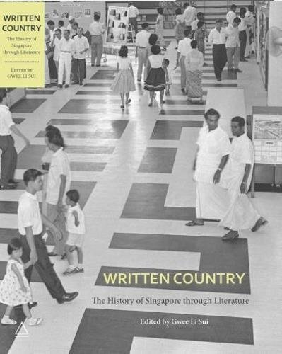 Written Country: The History of Singapore Through
