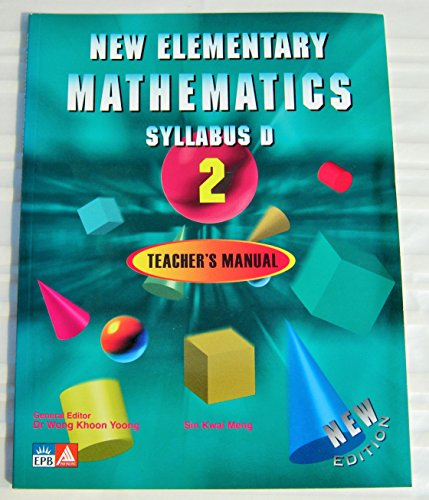 9789814211871: New Elementary Mathematics (Syllabus D/Book 2, Teacher's Manual)