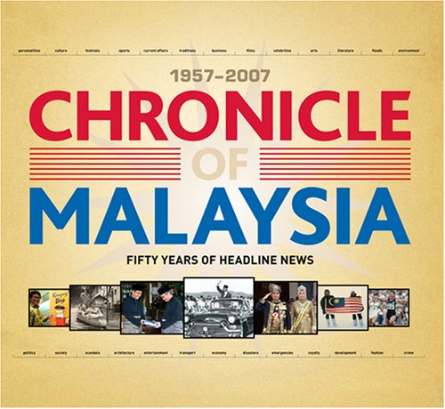 9789814217170: Chronicle of Malaysia 1957-200