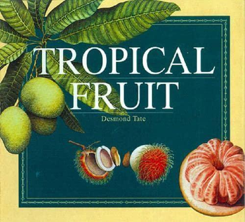 9789814217217: Tropical Fruit