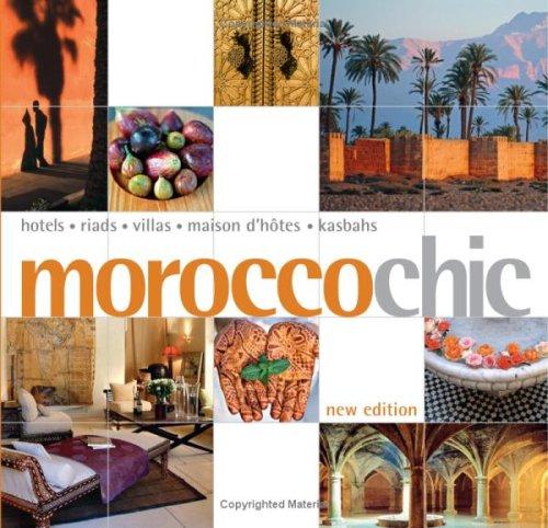 9789814217361: Morocco Chic (Chic Destination)