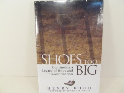 9789814222044: Shoes Too Big (Continuing a Legacy of Hope and Transformation)