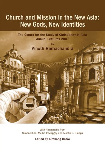 9789814222990: Church and Mission in the New Asia: New Gods, New Identities