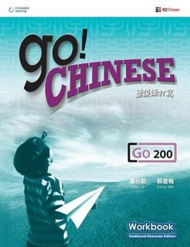 Go! Chinese - Go200 Workbook (Traditional Characters): Julie Lo, Emily