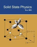 Solid State Physics: Dan Wei
