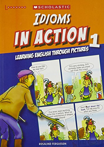9789814237345: Idioms In Action Through Pictures 1
