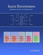 9789814239639: Image Engineering - Processing, Analysis, and Understanding