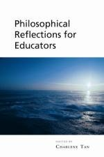 Philosophical Reflections for Educators: Charlene Tan