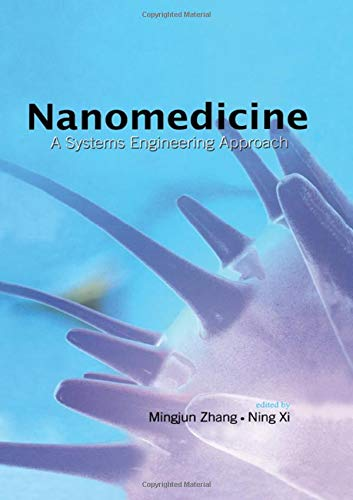 9789814241366: Nanomedicine: A Systems Engineering Approach