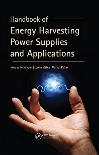 Handbook of Energy Harvesting Power Supplies and Applications: Peter Spies