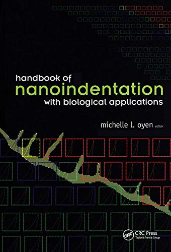 9789814241892: Handbook of Nanoindentation: With Biological Applications