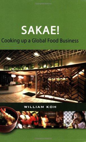 9789814246927: SAKAE! Cooking up a Global Food Business