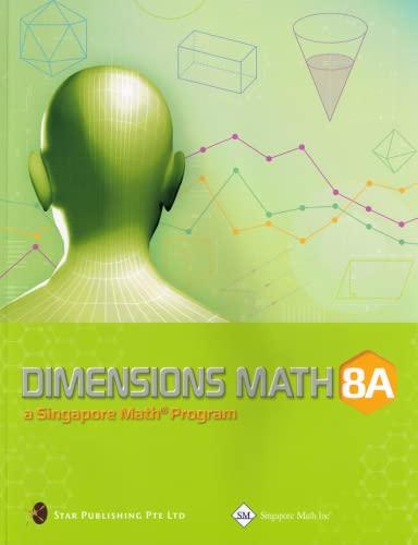 9789814250627: Dimensions Math 8A Common Core Textbook (Singapore Math series)