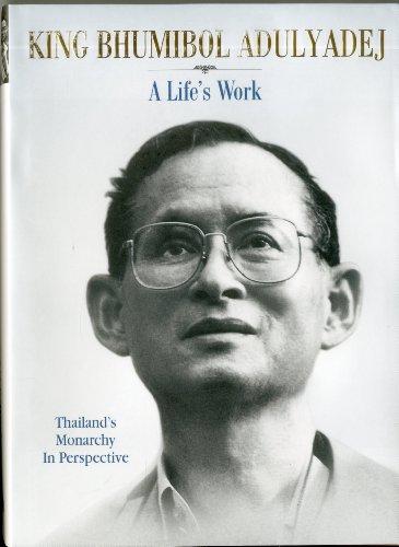 9789814260565: King Bhumibol Adulyadej: A Life's Work