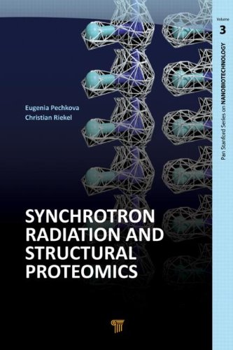 Synchrotron Radiation and Structural Proteomics (Pan Stanford Series on Nanobiotechnology): Pan ...