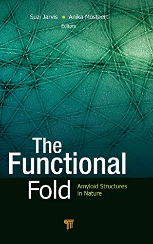 9789814267403: The Functional Fold: Amyloid Structures in Nature
