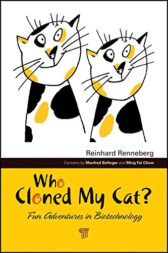 9789814267656: Who Cloned My Cat?: Fun Adventures in Biotechnology