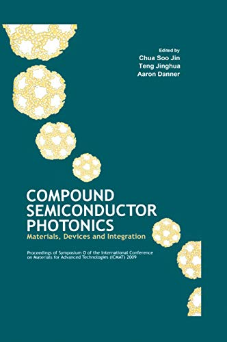 9789814267731: Compound Semiconductor Photonics: Materials, Devices and Integration