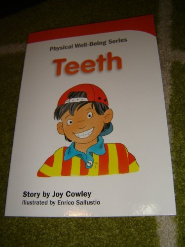 9789814270434: Physical Well-Being / Teeth – How do you look after your teeth / Joy Cowley Well-Being Series