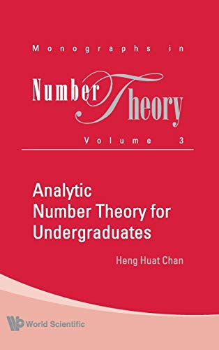 9789814271356: Analytic Number Theory for Undergraduates (Monographs in Number Theory)