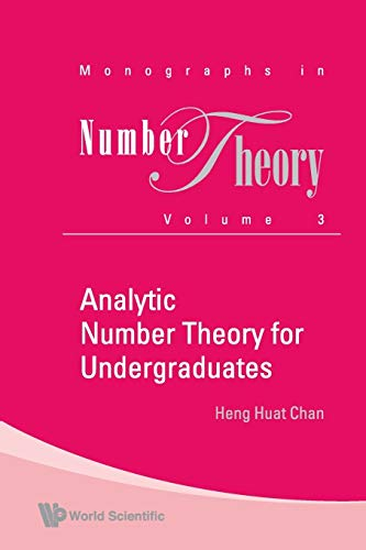 9789814271363: Analytic Number Theory For Undergraduates (Monographs in Number Theory) (Volume 3)