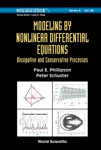 Modeling by Nonlinear Differential Equations: Dissipative and: Paul E Phillipson