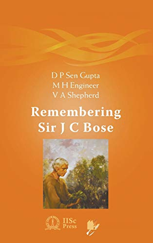 9789814271615: Remembering Sir J C Bose (Iiscpress-wspc Publication)