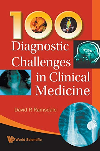 9789814271745: 100 Diagnostic Challenges In Clinical Medicine