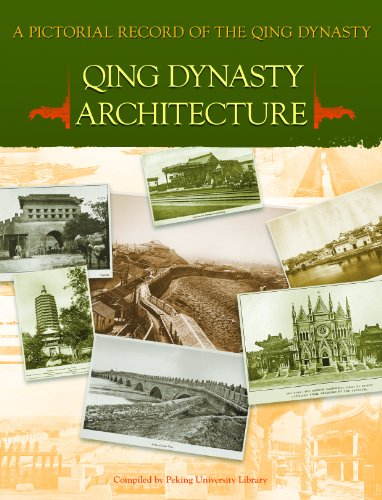 9789814272407: A Pictorial Record of the Qing Dynasty: Qing Dynasty Architecture