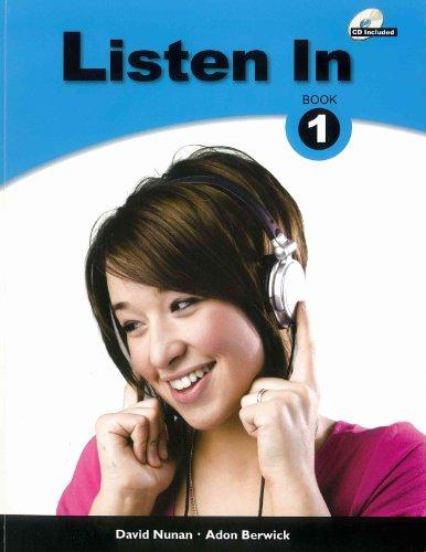 Listen In Book 1 (with Audio CD): David Nunan; Adon
