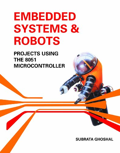 9789814272896: Embedded Systems & Robots:Projects Using The 8051 Microcontroller