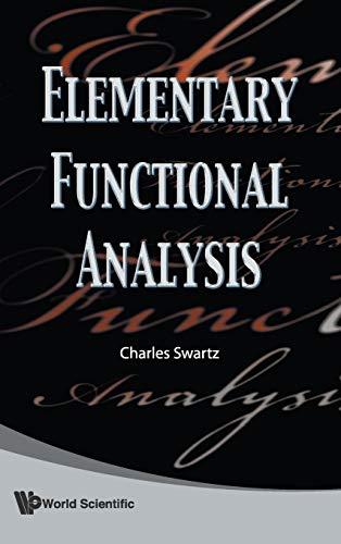 9789814273343: Elementary Functional Analysis