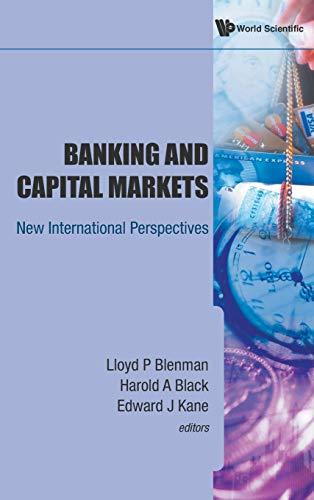 Banking and Capital Markets: New International Perspectives: P, Blenman lloyd p Lloyd