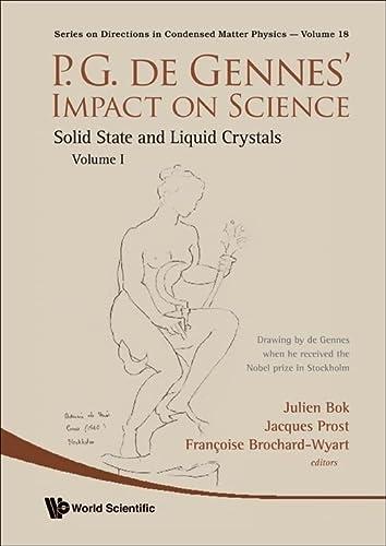 P-G De Gennes' Impact in Science: Condensed: Julien Bok; Editor-Jacques