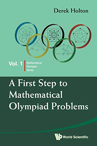 9789814273879: First Step To Mathematical Olympiad Problems, A