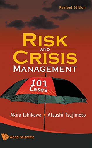 9789814273893: Risk and Crisis Management: 101 Cases (Revised Edition)