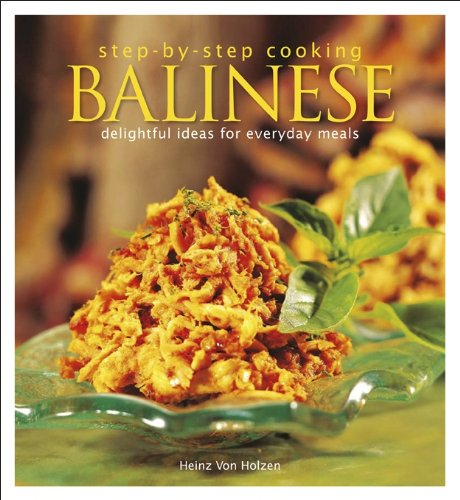 9789814276122: Step by Step Cooking: Balinese