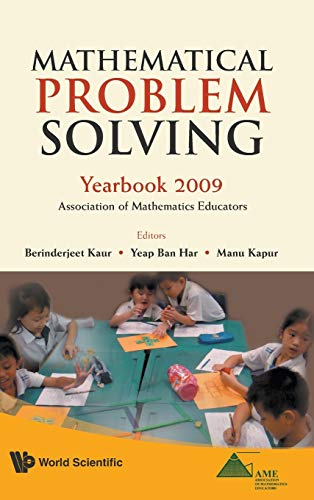 9789814277204: Mathematical Problem Solving: Yearbook 2009, Association of Mathematics Educators