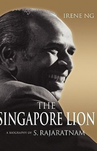 9789814279505: The Singapore Lion: A Biography of S. Rajaratnam