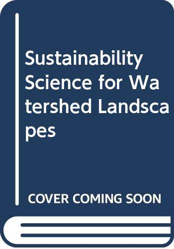 9789814279963: Sustainability Science for Watershed Landscapes