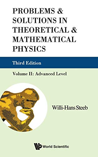 9789814282161: Problems & Solutions in Theoretical & Mathematical Physics: Advanced Level