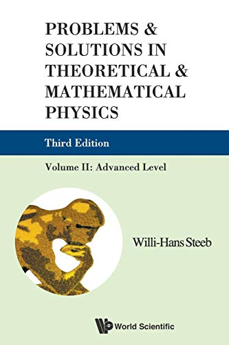 9789814282178: Problems And Solutions In Theoretical And Mathematical Physics - Volume II: Advanced Level (Third Edition)