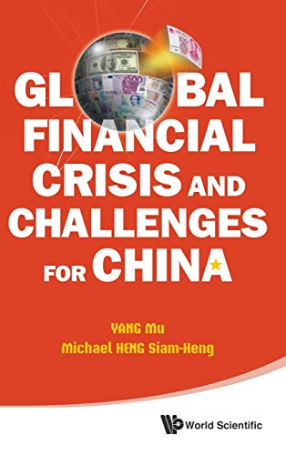 9789814282277: Global Financial Crisis and Challenges for China